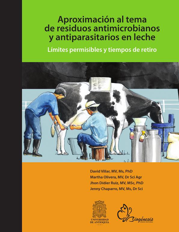 Libro Residuos antimicrobianos y antiparasitario en leche