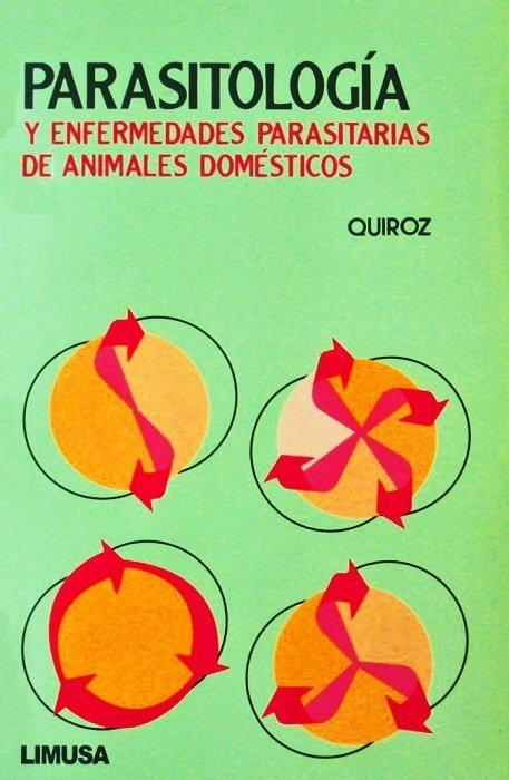 Libro Libro PARASITOLOGIA Veterinaria de ector-Quiroz-Romero