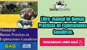 Libro: manual de Buenas Practicas en Explotaciones Ganaderas.