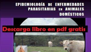 Libro Epidemiología de enfermedades parasitarias en animales domésticos