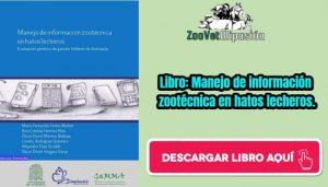 Libro: Manejo de información zootécnica en hatos lecheros.