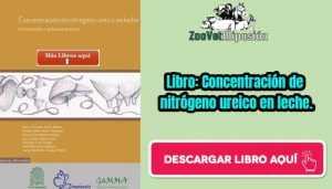Libro: Concentración de nitrógeno ureico en leche.
