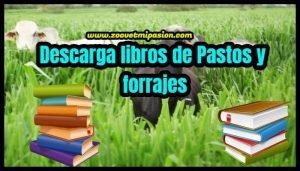 Descarga libros de Pastos y forrajes