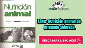 Libro: Nutrición animal de Armando Shimada.