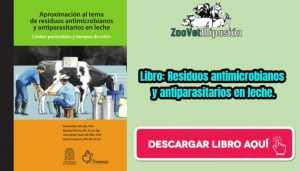 Libro: Residuos antimicrobianos y antiparasitarios en leche.